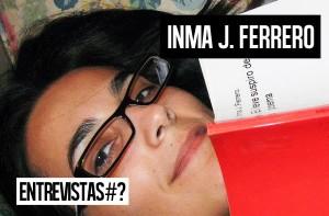 entrevistas_Inma-J.-Ferrero