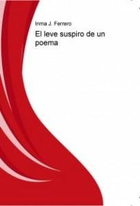 El leve suspiro de un poema